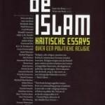 """Boekvoorstelling """"De islam. Kritische essays over een politieke religie"""""""