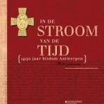 In de stroom van de tijd - (4)50 jaar Bisdom Antwerpen